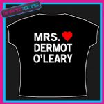 MRS DERMOT O'LEARY I LOVE HEART TSHIRT